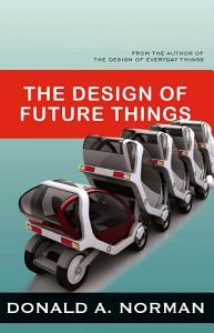 The Design of Future Things Book