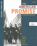 The American Promise  5th Ed Vol 2   Reading the American Past 5th Ed Vol 2
