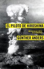 El piloto de Hiroshima: Más allá de los límites de la conciencia