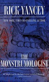 The Monstrumologist: Volume 1