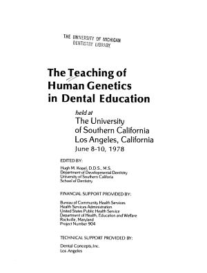 The Teaching of Human Genetics in Dental Education PDF