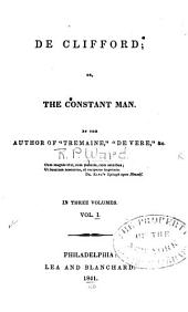 De Clifford: Or, The Constant Man, Volume 1