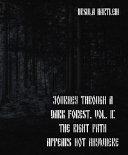 Journey Through a Dark Forest