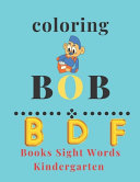 Coloring Bob Books Sight Words Kindergarten Book PDF