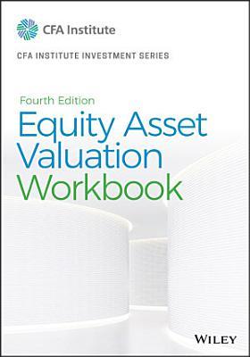 Equity Asset Valuation Workbook