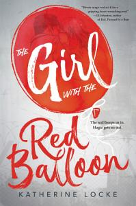 The Girl with the Red Balloon Book