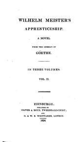 Wilhelm Meister's Apprenticeship: A Novel, Volume 2