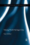 Valuing World Heritage Cities