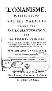 L' Onanisme: dissertation sur les maladies produites par la masturbation