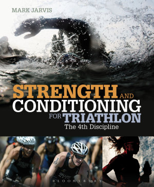 Strength and Conditioning for Triathlon