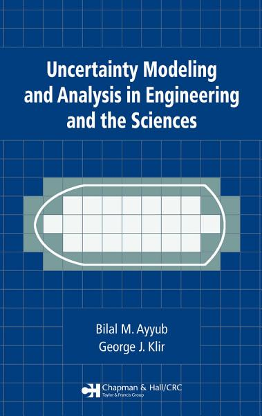 Uncertainty Modeling and Analysis in Engineering and the Sciences PDF