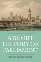 A Short History of Parliament PDF