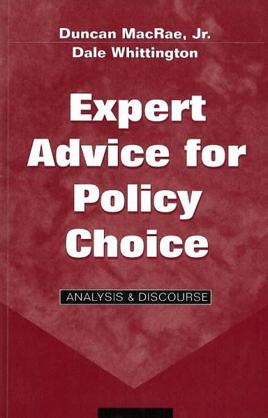 Expert Advice for Policy Choice