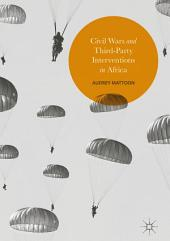 Civil Wars and Third-Party Interventions in Africa