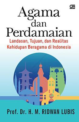 Agama Dan Perdamaian  Landasan  Tujuan  Dan Realitas Kehidupan PDF