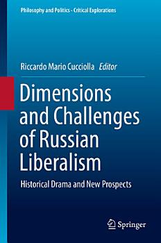 Dimensions and Challenges of Russian Liberalism PDF