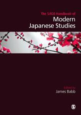 The SAGE Handbook of Modern Japanese Studies PDF
