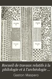 Recueil de travaux relatifs à la philologie et à l'archéologie égyptiennes et assyriennes: Volumes20à21