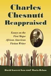 Charles Chesnutt Reappraised PDF