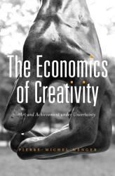 The Economics Of Creativity Book PDF