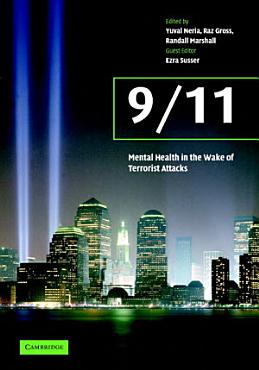 9 11  Mental Health in the Wake of Terrorist Attacks PDF