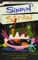 Beachbum Berry s Sippin  Safari PDF