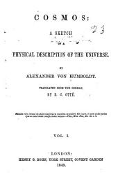 Cosmos: A Sketch of a Physical Description of the Universe, Volume 1