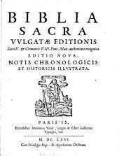 Biblia sacra vulgatae editionis Sixti V. et Clementis VIII. auctoritate recognita. Ed. nova