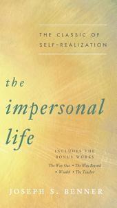 The Impersonal Life: The Classic of Self-Realization