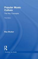 Popular Music Culture  The Key Concepts PDF