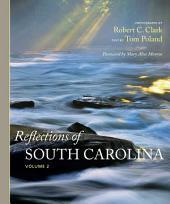 Reflections of South Carolina: Volume 2