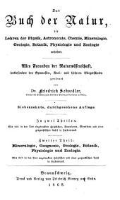 Das Buch der Natur, die Lehren der Physik, Astronomie, Chemie, Mineralogie, Geologie, Botanik, Physiologie und Zoologie umfassend: Band 2
