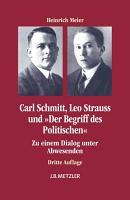 Carl Schmitt  Leo Strauss und  Der Begriff des Politischen  PDF