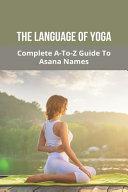 The Language Of Yoga
