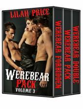 Werebear Pack - Volume 3 (Paranormal Werebear Shifter Erotic Romance)