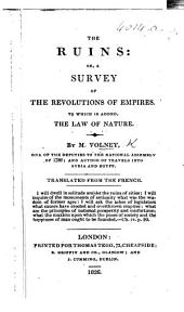 The Ruins ... Fifth edition. (The Law of Nature; or, principles of morality ... Translated from the French.)