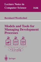Models and Tools for Managing Development Processes PDF