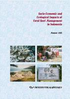 Socio Economic and Ecological Impacts of Coral Reef Management in Indonesia PDF