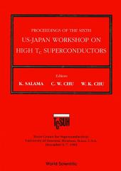 High Tc Superconductors: Proceedings of the 6th US-Japan Workshop