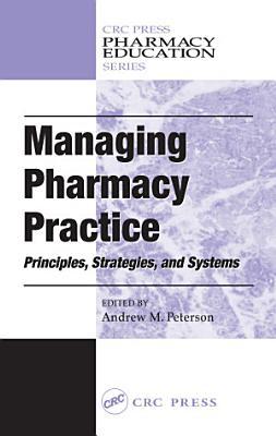Managing Pharmacy Practice PDF