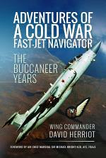 Adventures of a Cold War Fast-Jet Navigator