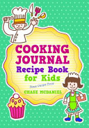 Cooking Journal  Recipe Book for Kids