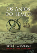 Clockwork angels: Os anjos do tempo by Kevin J. Anderson