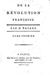 De la révolution française: Volume1