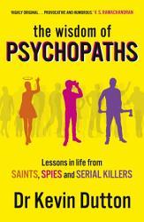 The Wisdom Of Psychopaths Book PDF