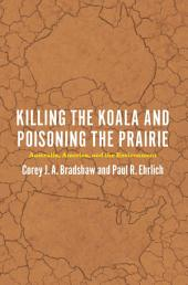 Killing the Koala and Poisoning the Prairie: Australia, America, and the Environment