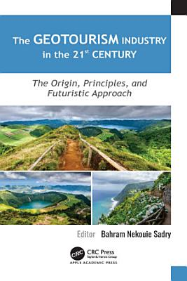 The Geotourism Industry in the 21st Century PDF