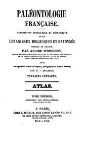 Paléontologie française: description zoologique et géologique de tous les animaux mollusques et rayonnés fossiles de France : comprenant leur application à la reconnaissance de couches, Volume1