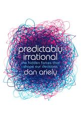 Predictably Irrational The Hidden Forces That Shape Our Decisions Book PDF