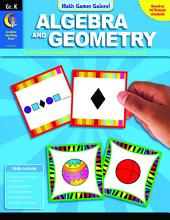 Math Games Galore: Algebra and Geometry, Gr. K, eBook: Algebra and Geometry